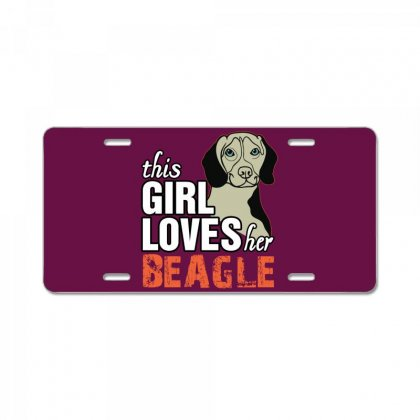 This Girl Loves Her Beagle License Plate Designed By Killakam