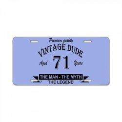 aged 71 years License Plate   Artistshot