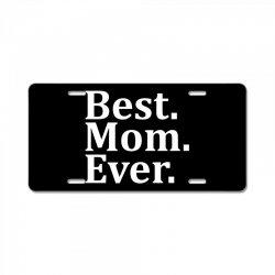 Best Mom Ever License Plate   Artistshot