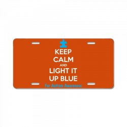 Keep Calm And Light It Up Blue For Autism Awareness License Plate | Artistshot