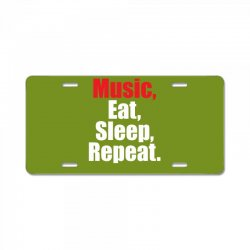 Music Eat Sleep Repeat License Plate | Artistshot