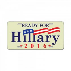 Ready For Hillary 2016 License Plate | Artistshot