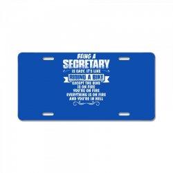being a secretary License Plate   Artistshot