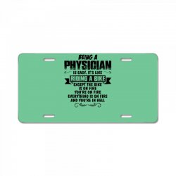 being a physician copy License Plate | Artistshot
