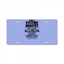 being a systems analyst copy License Plate | Artistshot