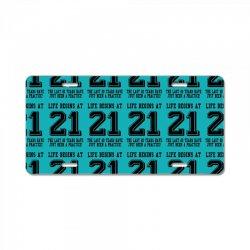 21st birthday life begins at 21 License Plate | Artistshot