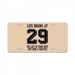 29th birthday life begins at 29 License Plate | Artistshot