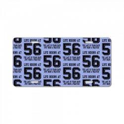 56th birthday life begins at 56 License Plate | Artistshot