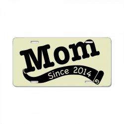 Mom Since 2014 License Plate   Artistshot