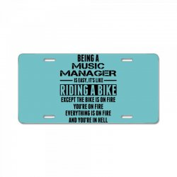 Being a Music Manager Is Like Riding Bike License Plate | Artistshot