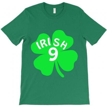Irish 9 T-shirt Designed By Hntllc