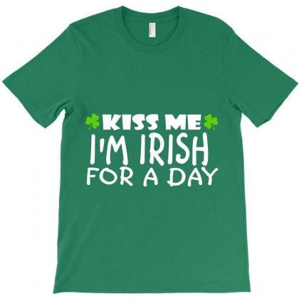 Kiss Me I Am Irish A Day T-shirt Designed By Hntllc