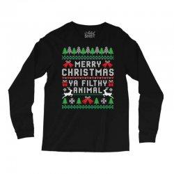 merry christmas ya filthy animal Long Sleeve Shirts | Artistshot