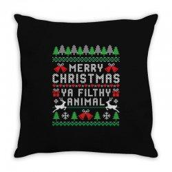 merry christmas ya filthy animal Throw Pillow | Artistshot