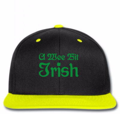 A Wee Bit Irish Copy Snapback Designed By Madhatter