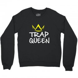 trap queen Crewneck Sweatshirt | Artistshot