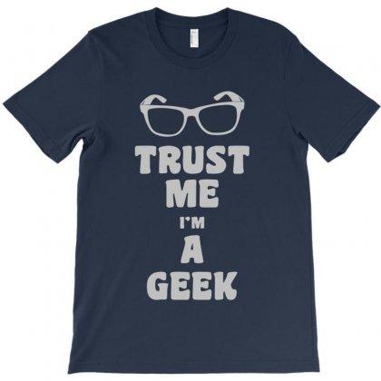 Trust Me I'm A Geek Girls T-shirt Designed By Mdk Art