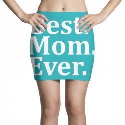 Best Mom Ever Mini Skirts | Artistshot