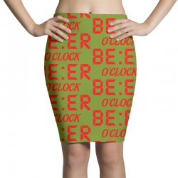 Beer O'clock Pencil Skirts | Artistshot