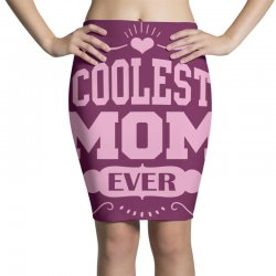 Coolest Mom Ever Pencil Skirts | Artistshot