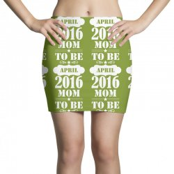 Mom To Be April 2016 Mini Skirts | Artistshot