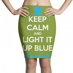 Keep Calm And Light It Up Blue For Autism Awareness Pencil Skirts | Artistshot