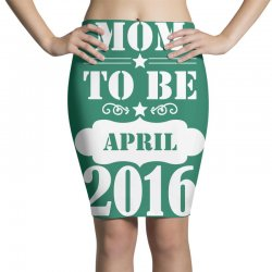 Mom To Be April 2016 Pencil Skirts | Artistshot