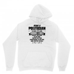 being a politician copy Unisex Hoodie | Artistshot