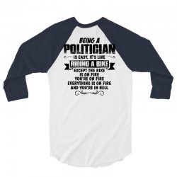 being a politician copy 3/4 Sleeve Shirt | Artistshot