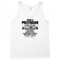 being a politician copy Tank Top | Artistshot