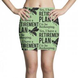 Yes I have a Retirement Plan Mini Skirts   Artistshot