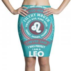 I Never Said I Was Perfect I Am A Leo Pencil Skirts   Artistshot