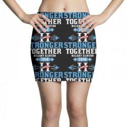 Stronger Together Hillary Clinton Mini Skirts   Artistshot