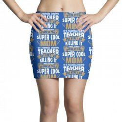 Super Cool Mom Of A Freaking Awesome Teacher Mini Skirts | Artistshot