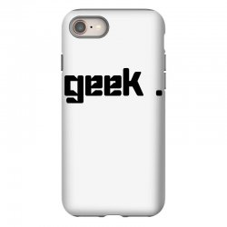 geek t shirt iPhone 8 Case | Artistshot