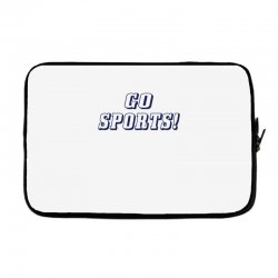 go sports! Laptop sleeve | Artistshot