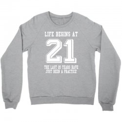 21st birthday life begins at 21 white Crewneck Sweatshirt | Artistshot