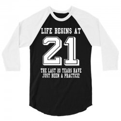 21st birthday life begins at 21 white 3/4 Sleeve Shirt | Artistshot