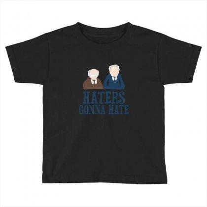 Haters Gonna Hate1 Toddler T-shirt Designed By Wisnuta1979