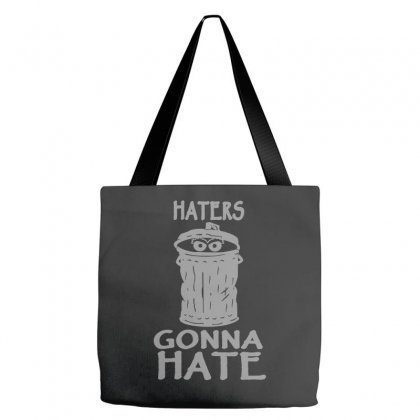 Haters Gonna Hate Tote Bags Designed By Wisnuta1979