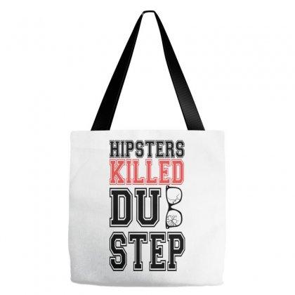 Hipsters Killed Dubstep Tote Bags Designed By Wisnuta1979