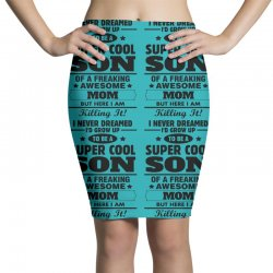 Super Cool Son Of A Freaking Awesome Mom Pencil Skirts | Artistshot