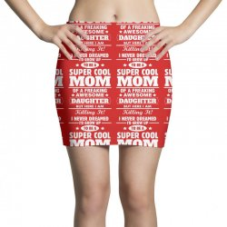 Super Cool Mom Of A Freaking Awesome Daughter Mini Skirts | Artistshot