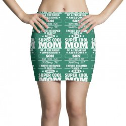 Super Cool Mom Of A Freaking Awesome Son Mini Skirts | Artistshot