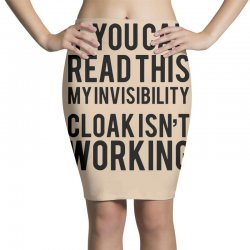 the magic t shirt invisible cloak humor top dope hipster geek indie funny gift Pencil Skirts | Artistshot