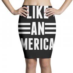 Like An American Pencil Skirts   Artistshot