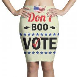 Don't Boo Vote 01 Pencil Skirts | Artistshot