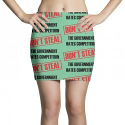 Don't Steal Government Hates Competition Mini Skirts | Artistshot
