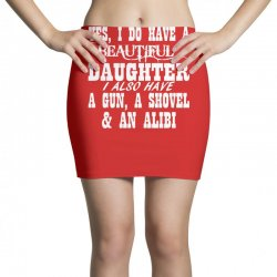 yes i do have a beautiful daughter a gun shovel funny Mini Skirts | Artistshot