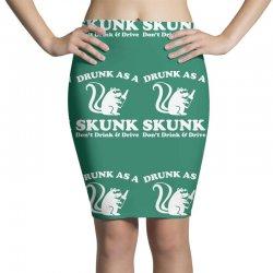 drunk as a skunk Pencil Skirts | Artistshot